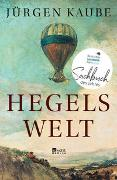 Cover-Bild zu Hegels Welt von Kaube, Jürgen