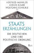 Cover-Bild zu Staatserzählungen von Münkler, Herfried (Beitr.)