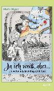Cover-Bild zu Ja ich weiß, aber (eBook) von Maurer, Martin