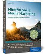 Cover-Bild zu Fritz, Bianca: Mindful Social Media Marketing