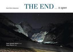 Cover-Bild zu The End ... is open von Wehrli, Peter Michael