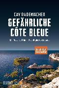 Cover-Bild zu Gefährliche Côte Bleue (eBook) von Rademacher, Cay