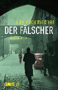 Cover-Bild zu Der Fälscher (eBook) von Rademacher, Cay