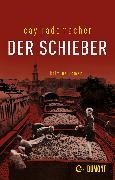 Cover-Bild zu Der Schieber (eBook) von Rademacher, Cay