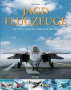 Cover-Bild zu Jagdflugzeuge von Leinburger, Ralf
