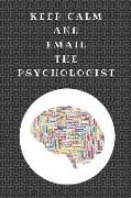 Cover-Bild zu Notesflow, Notesgo: Keep Calm and Email the Psychologist: Funny Notebook Journal for Psychologists, Customised Notepad for Writing Psychology Notes