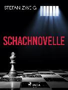 Cover-Bild zu Zweig, Stefan: Schachnovelle (eBook)