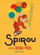 Cover-Bild zu Rob-Vel: Spirou und Fantasio Gesamtausgabe - Classic 1: 1938-1943