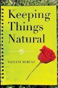Cover-Bild zu Morvan, Nadlyne: Keeping Things Natural