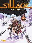 Cover-Bild zu Morvan, Jean David: Sillage, Band 17. Frostzone
