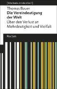 Cover-Bild zu Die Vereindeutigung der Welt von Bauer, Thomas