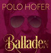 Cover-Bild zu Die besten Balladen von 1976-2016 von Hofer, Polo