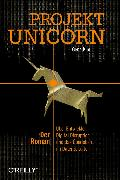 Cover-Bild zu Kim, Gene: Projekt Unicorn (eBook)
