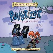 Cover-Bild zu Krulik, Nancy: Watch That Witch! - Princess Pulverizer 5 (Unabridged) (Audio Download)