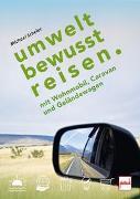 Cover-Bild zu UMWELTBEWUSST REISEN von Scheler, Michael