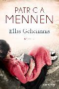 Cover-Bild zu Mennen, Patricia: Ellas Geheimnis (eBook)