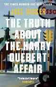 Cover-Bild zu Dicker, Joël: The Truth about the Harry Quebert Affair