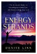 Cover-Bild zu Energy Strands: The Ultimate Guide to Clearing the Cords That Are Constricting Your Life von Linn, Denise