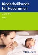 Cover-Bild zu Kinderheilkunde für Hebammen (eBook) von Strahleck, Thomas (Beitr.)