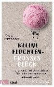 Cover-Bild zu Schroeder, Vera: Kleine Fluchten - großes Glück