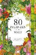 Cover-Bild zu In 80 Pflanzen um die Welt