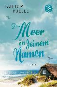 Cover-Bild zu Das Meer in deinem Namen von Koelle, Patricia