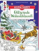 Cover-Bild zu Ausmalzauber - Glitzernde Weihnachtswelt von Schwab, Ursula