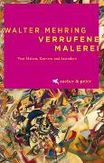 Cover-Bild zu Verrufene Malerei von Mehring, Walter