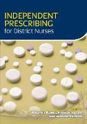 Cover-Bild zu Blaber, Amanda: Independent Prescribing for District Nurses (eBook)