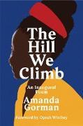 Cover-Bild zu Gorman, Amanda: The Hill We Climb (eBook)