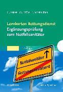 Cover-Bild zu Lernkarten Rettungsdienst - Ergänzungsprüfung zum Notfallsanitäter von Kaiser, Guido