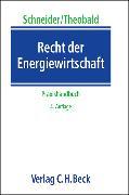 Cover-Bild zu Recht der Energiewirtschaft von Schneider, Jens-Peter (Hrsg.)