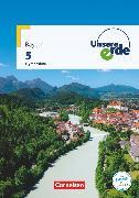Cover-Bild zu Fischer, Peter: Unsere Erde, Gymnasium Bayern, 5. Jahrgangsstufe, Schülerbuch