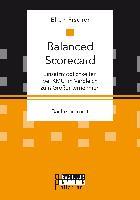 Cover-Bild zu Fischer, Ellen: Balanced Scorecard: Einsatzmöglichkeiten bei KMU im Vergleich zum Großunternehmen