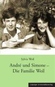 Cover-Bild zu Weil, Sylvie: André und Simone - Die Familie Weil