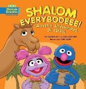 Cover-Bild zu Balsley, Tilda: Shalom Everybodee! Grover's Adventures in Israel