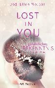 Cover-Bild zu Malpas, Jodi Ellen: Lost in you. Gefährliches Bekenntnis (eBook)