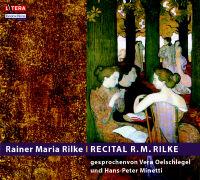 Cover-Bild zu Recital R. M. Rilke von Rilke, Rainer Maria