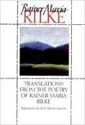Cover-Bild zu Translations from the Poetry of Rainer Maria Rilke von Rilke, Rainer Maria