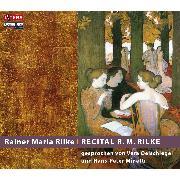Cover-Bild zu Recital R. M. Rilke (Audio Download) von Rilke, Rainer Maria