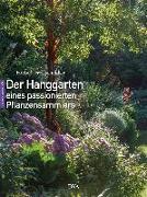 Cover-Bild zu Der Hanggarten eines passionierten Pflanzensammlers von Frei-Schindler, Herbert