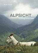 Cover-Bild zu Alpsicht von Bienerth, Martin