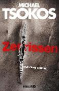 Cover-Bild zu Tsokos, Michael: Zerrissen (eBook)