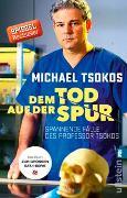 Cover-Bild zu Tsokos, Michael: Dem Tod auf der Spur