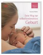 Cover-Bild zu Pahler, Susanne: ELTERN-Ratgeber. Dein Weg zur selbstbestimmten Geburt