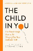 Cover-Bild zu The Child In You von Stahl, Stefanie