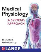 Cover-Bild zu Medical Physiology: A Systems Approach von Raff, Hershel