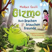Cover-Bild zu Grolik, Markus: Gizmo - Auch Drachen brauchen Freunde