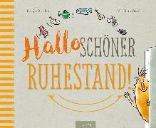 Cover-Bild zu Reider, Katja: Hallo schöner Ruhestand!