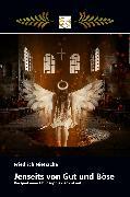 Cover-Bild zu Nietzsche, Friedrich Wilhelm: Jenseits von Gut und Böse (eBook)